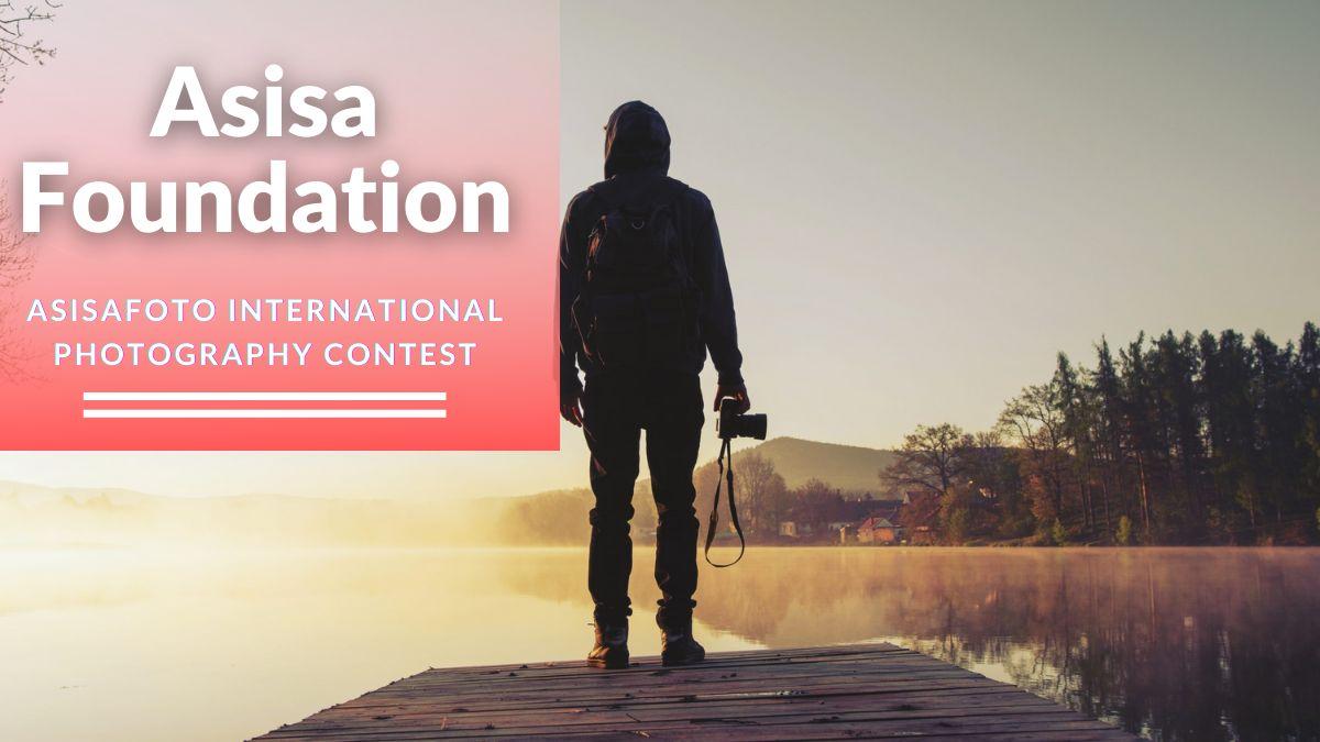 Asisa Foundation ASISAFoto International Photography Contest