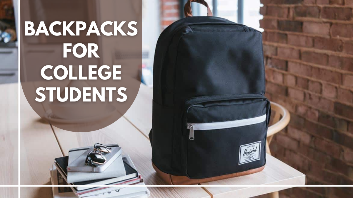Backpacks For College Students
