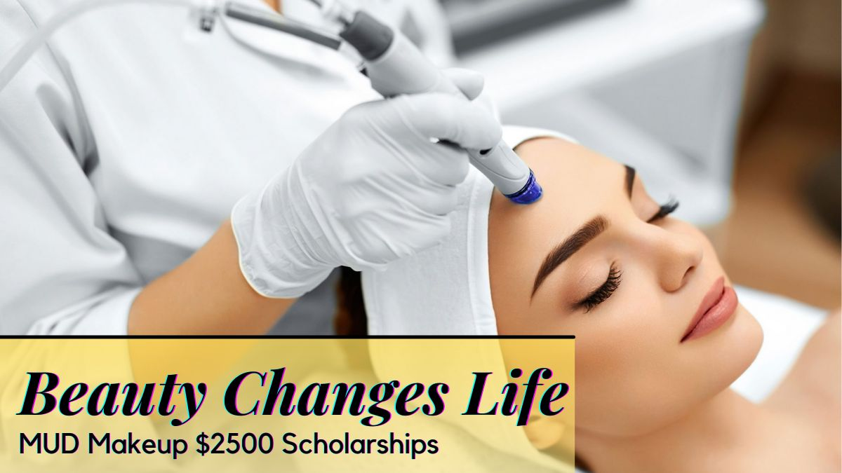 Beauty Changes Life MUD Makeup $2500 Scholarships