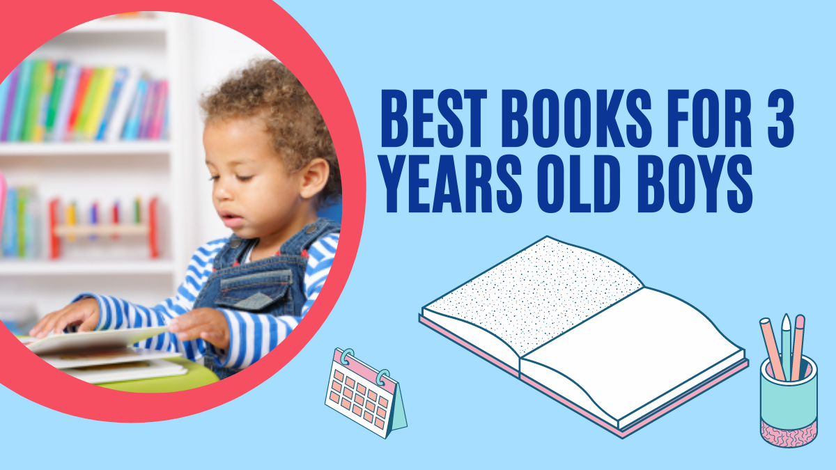 Best Books for 3 Years Old Boys