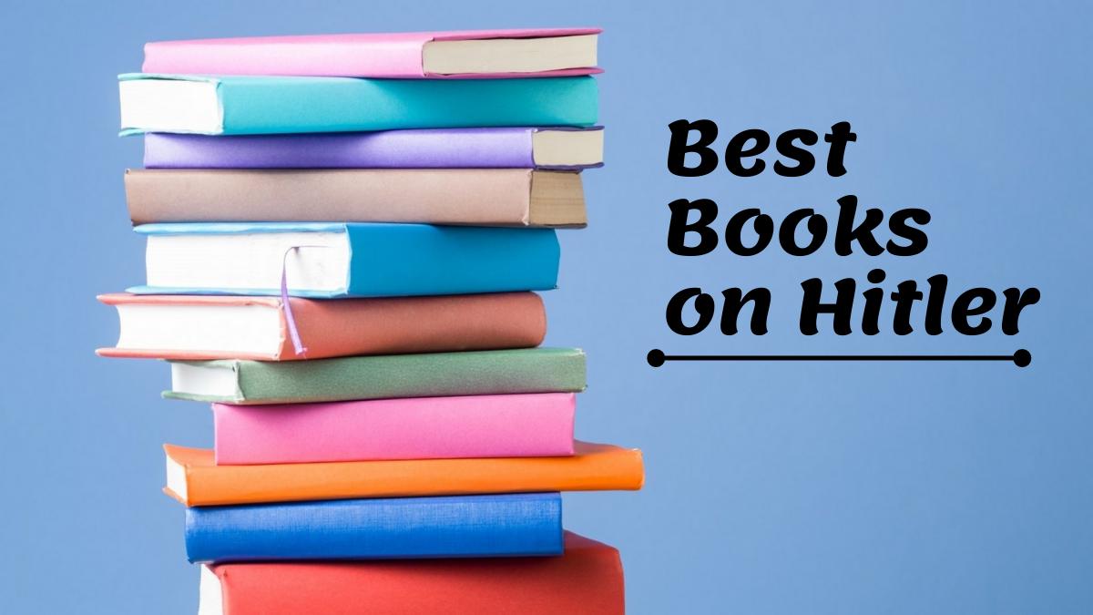 Best Books on Hitler