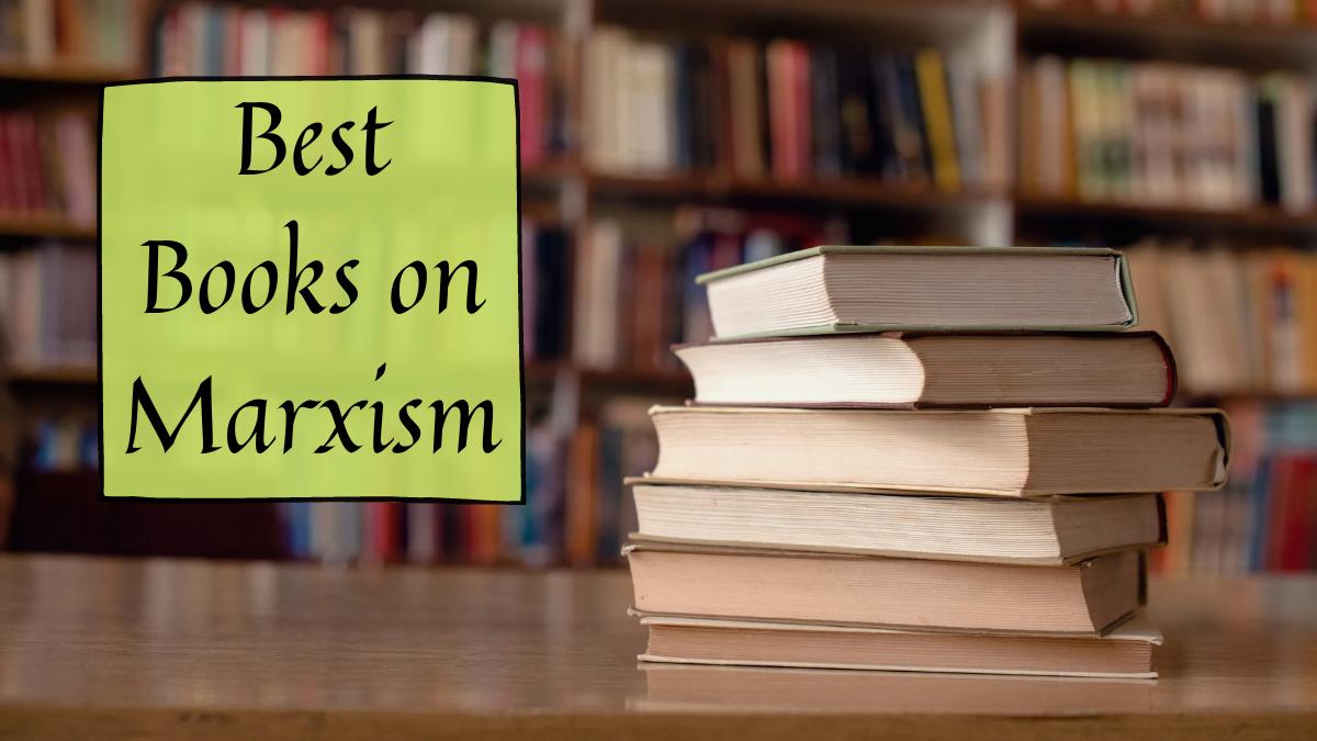 Best Books on Marxism