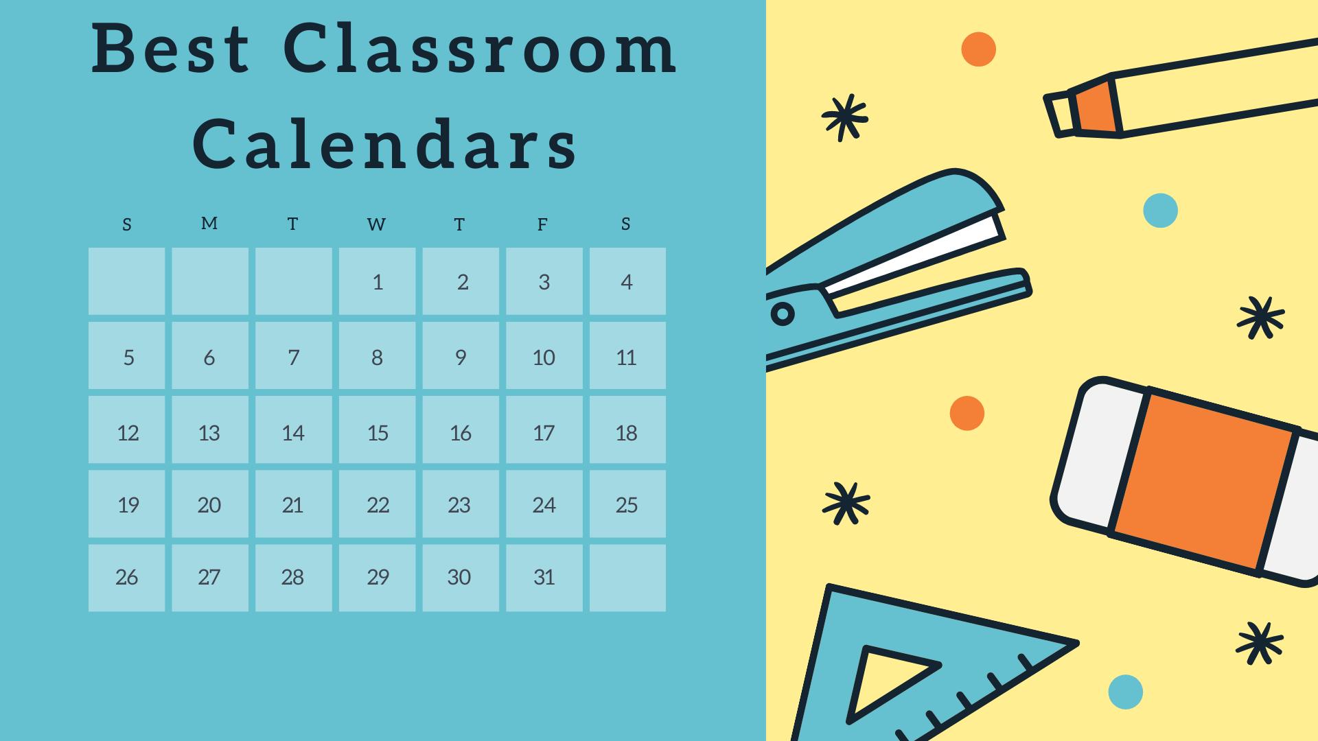 Best Classroom Calendars