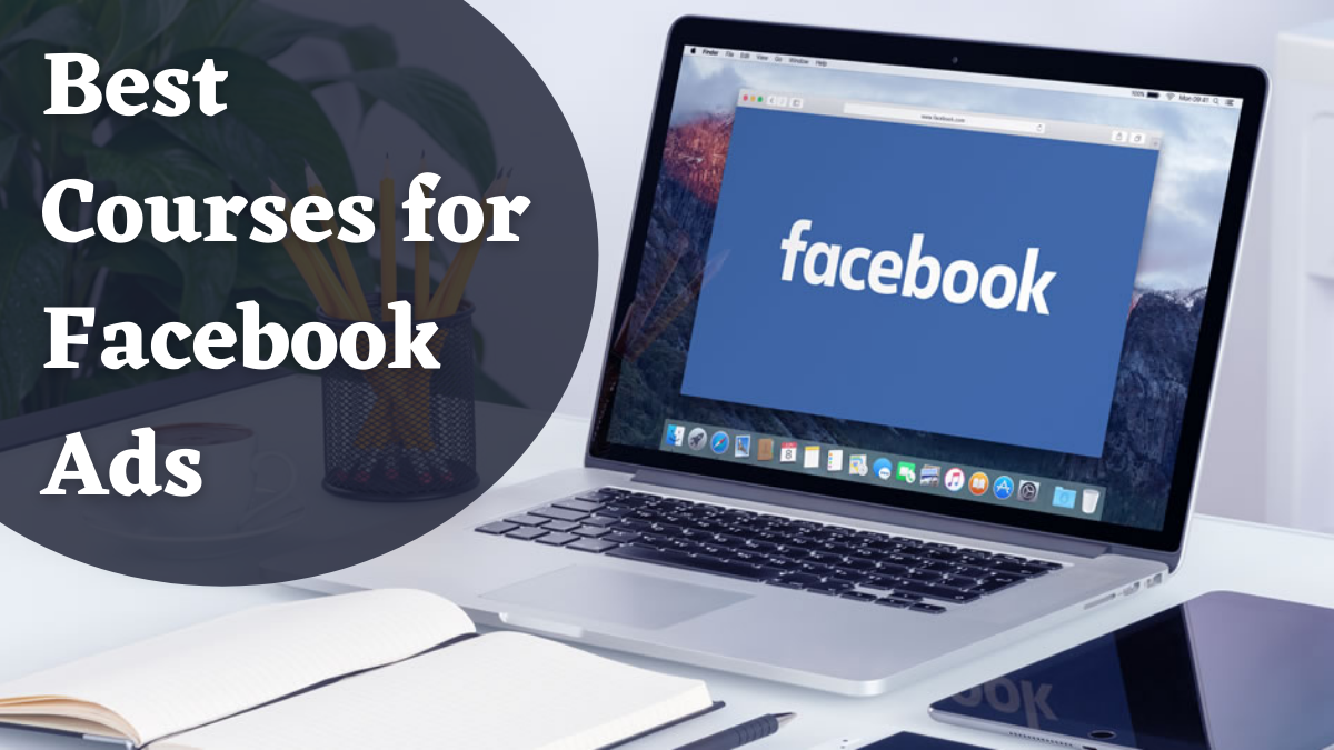 Best Courses for Facebook Ads