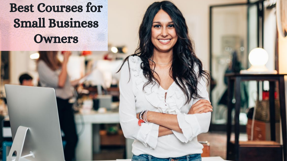 Best Courses for Small Business Owners