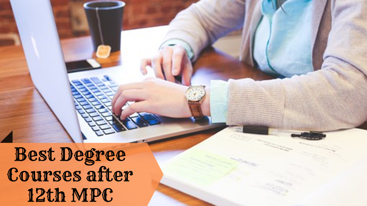 Best Degree Courses after 12th MPC