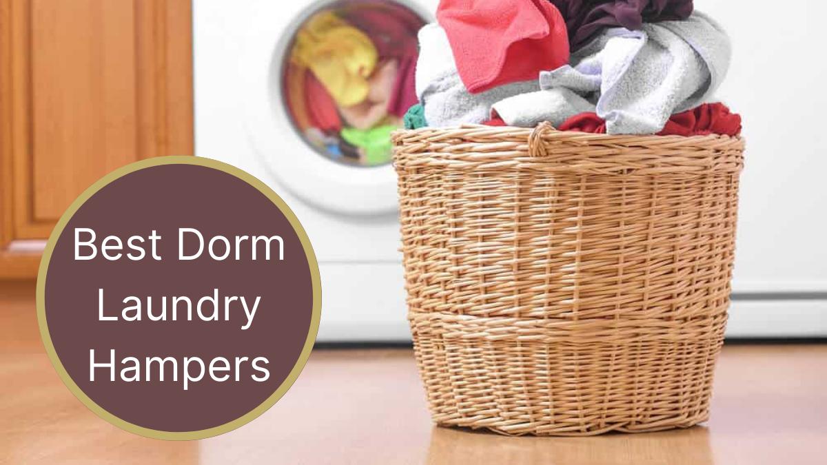 Best Dorm Laundry Hampers