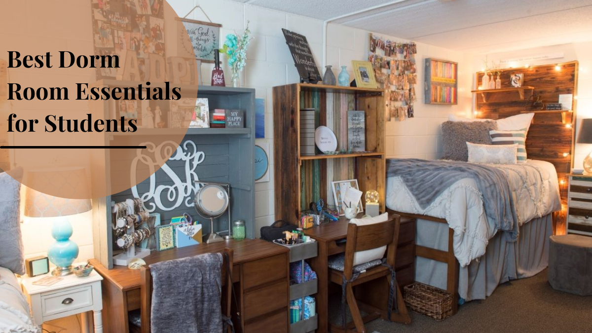 Best Dorm Room Essentials for Students
