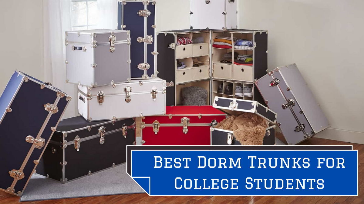 Best Dorm Trunks for College Students