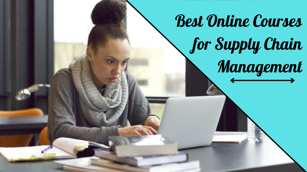 Best Online Courses for Supply Chain Management