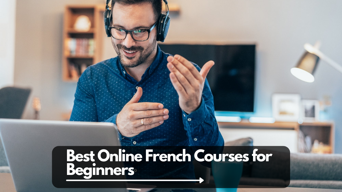 Best Online French Courses for Beginners