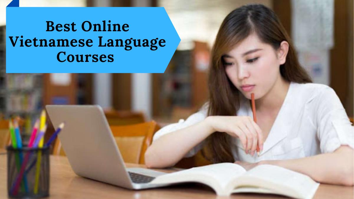 Best Online Vietnamese Language Courses