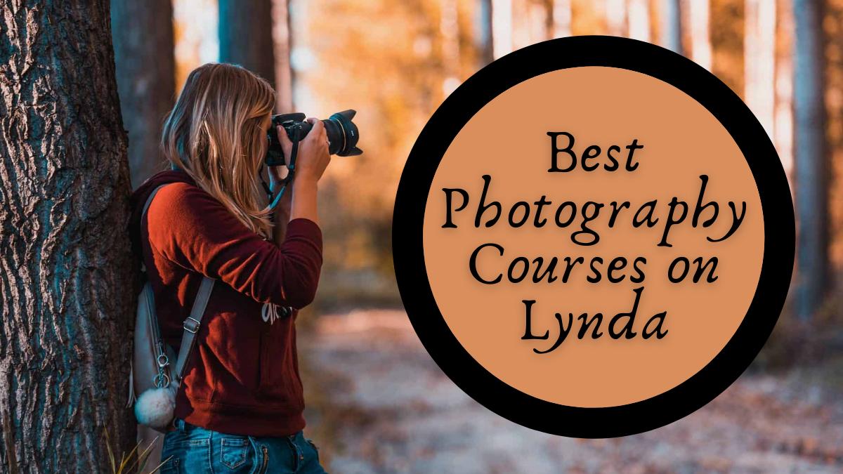 Best Photography Courses on Lynda