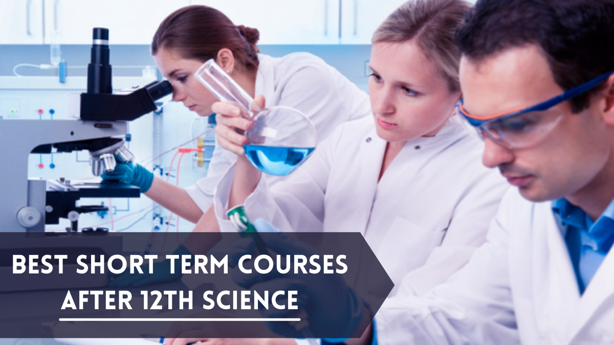 Best Short Term Courses after 12th Science