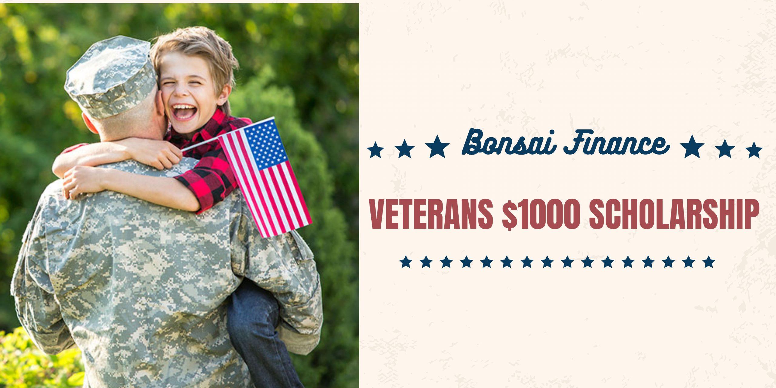 Bonsai Finance Veterans $1000 Scholarship