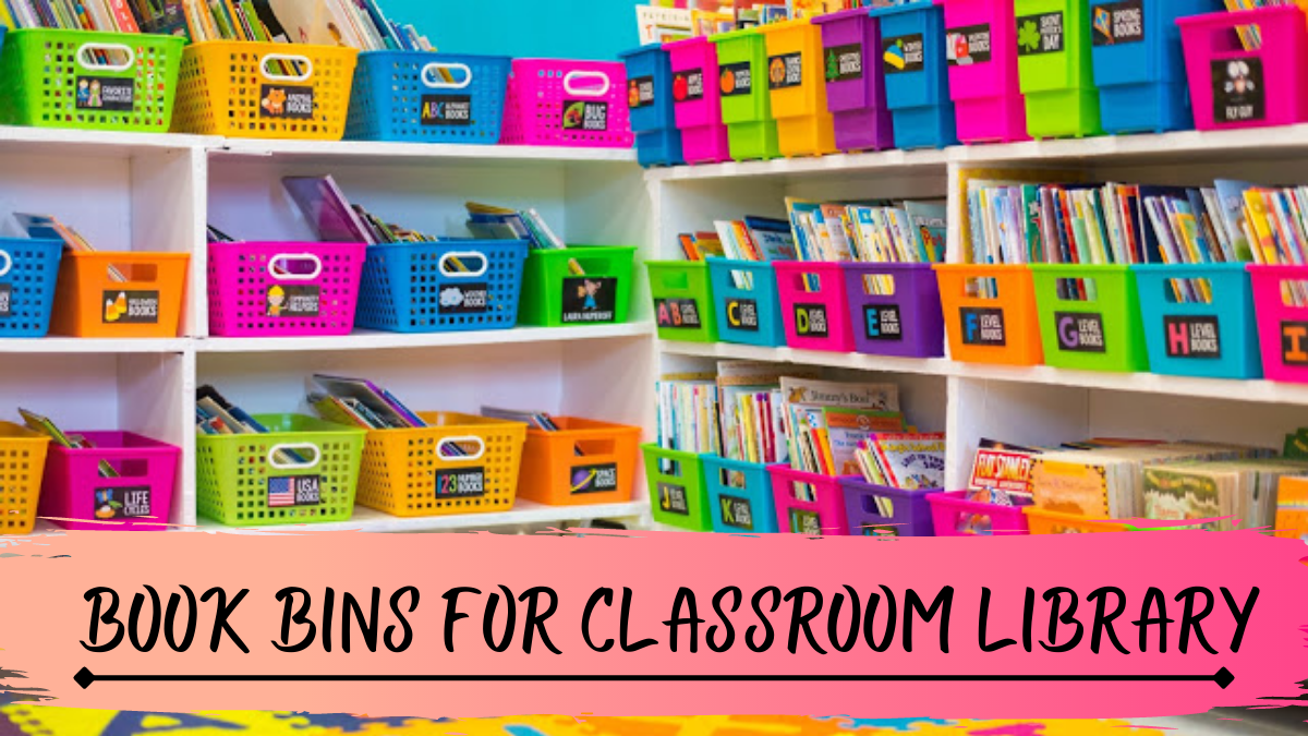 Book Bins for Classroom Library