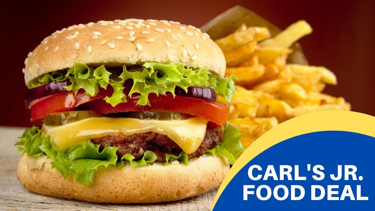 Carl's Jr. Food Deal