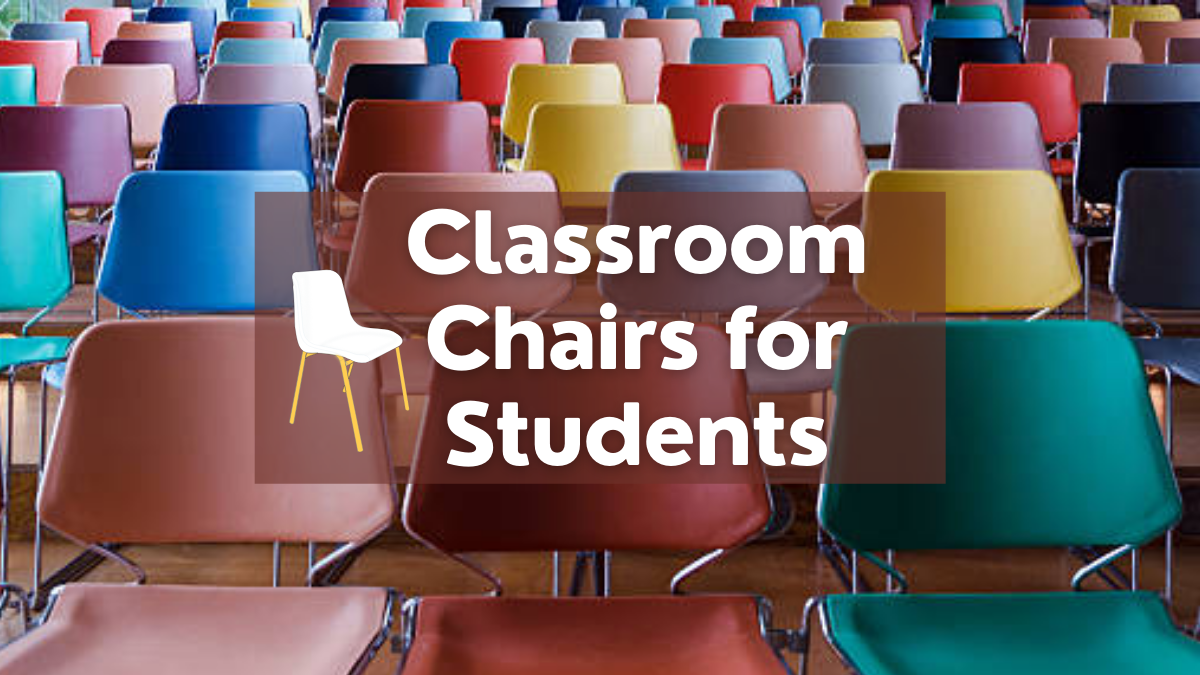 Classroom Chairs for Students
