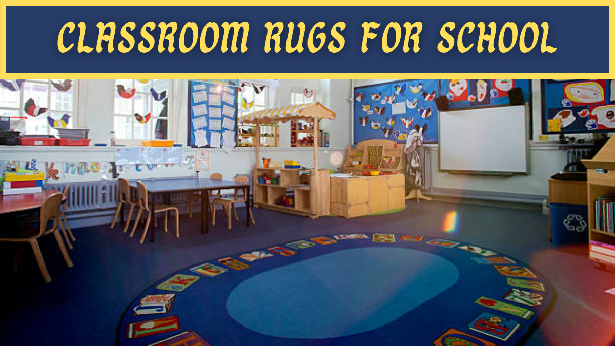 Classroom Rugs for School