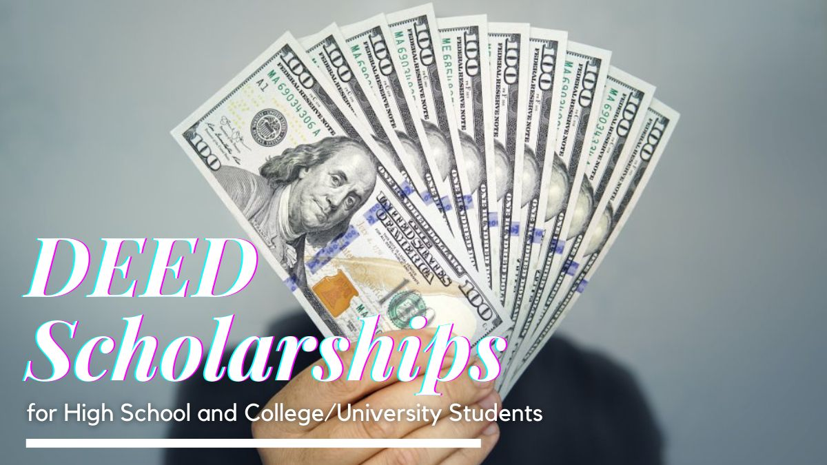 DEED Scholarships for High School and College University Students