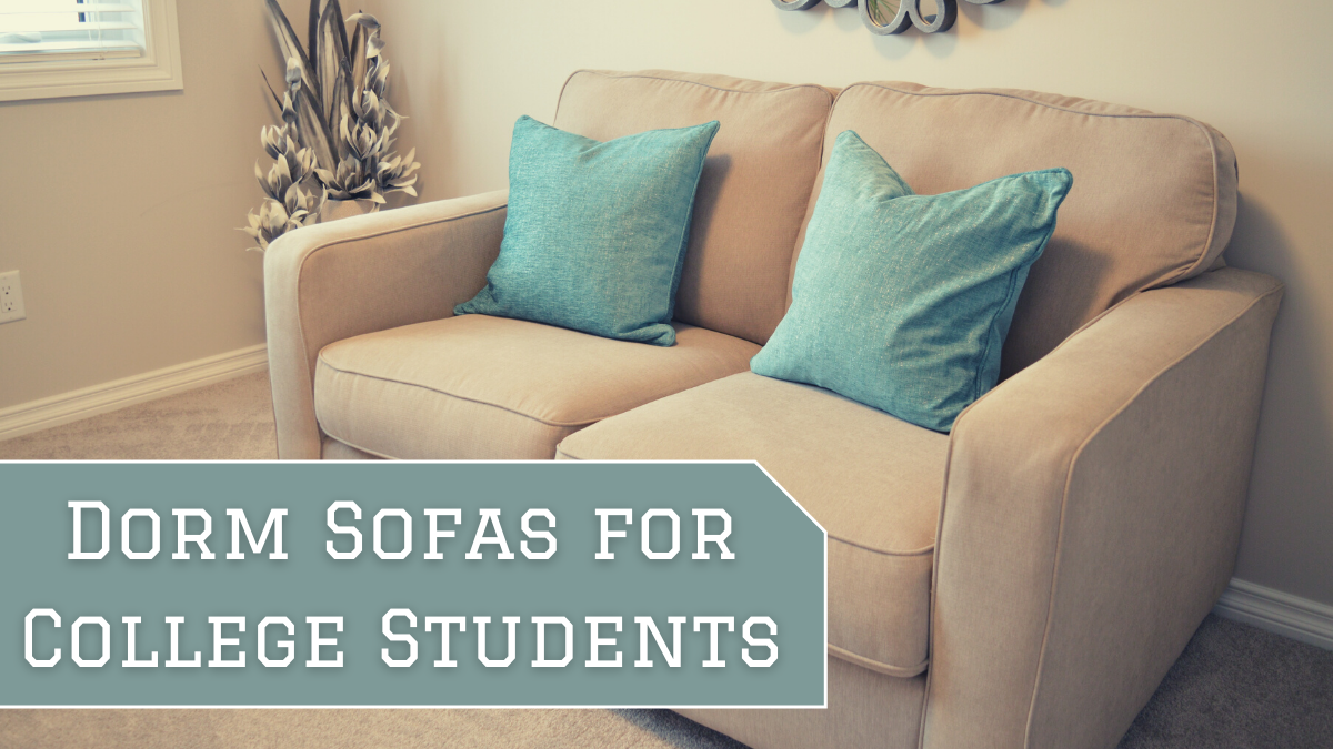 Dorm Sofas for College Students