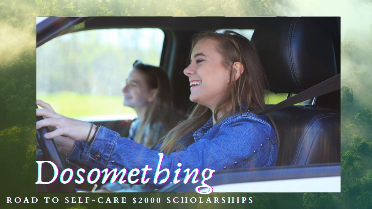 Dosomething Road to Self-Care $2000 Scholarships