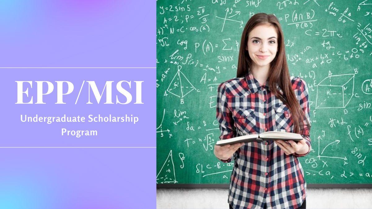 EPP MSI Undergraduate Scholarship Program