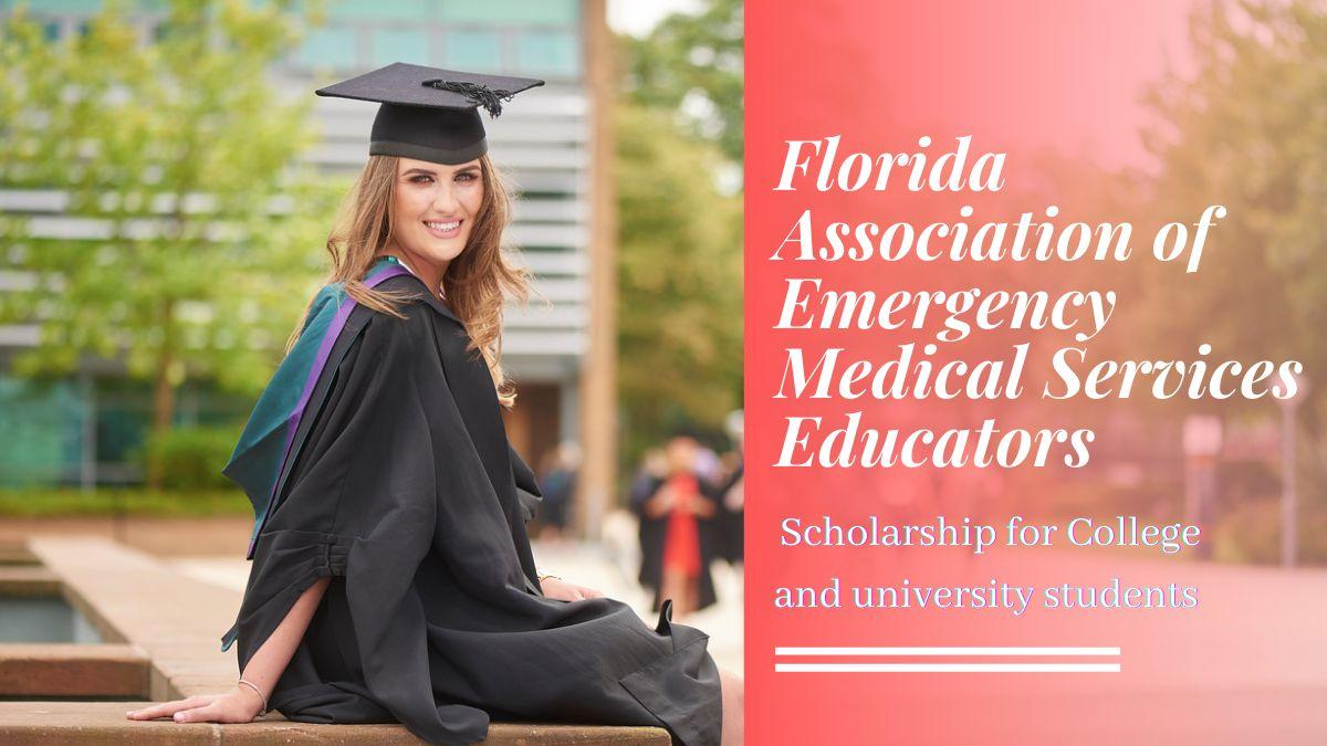 Florida Association of Emergency Medical Services Educators Scholarship