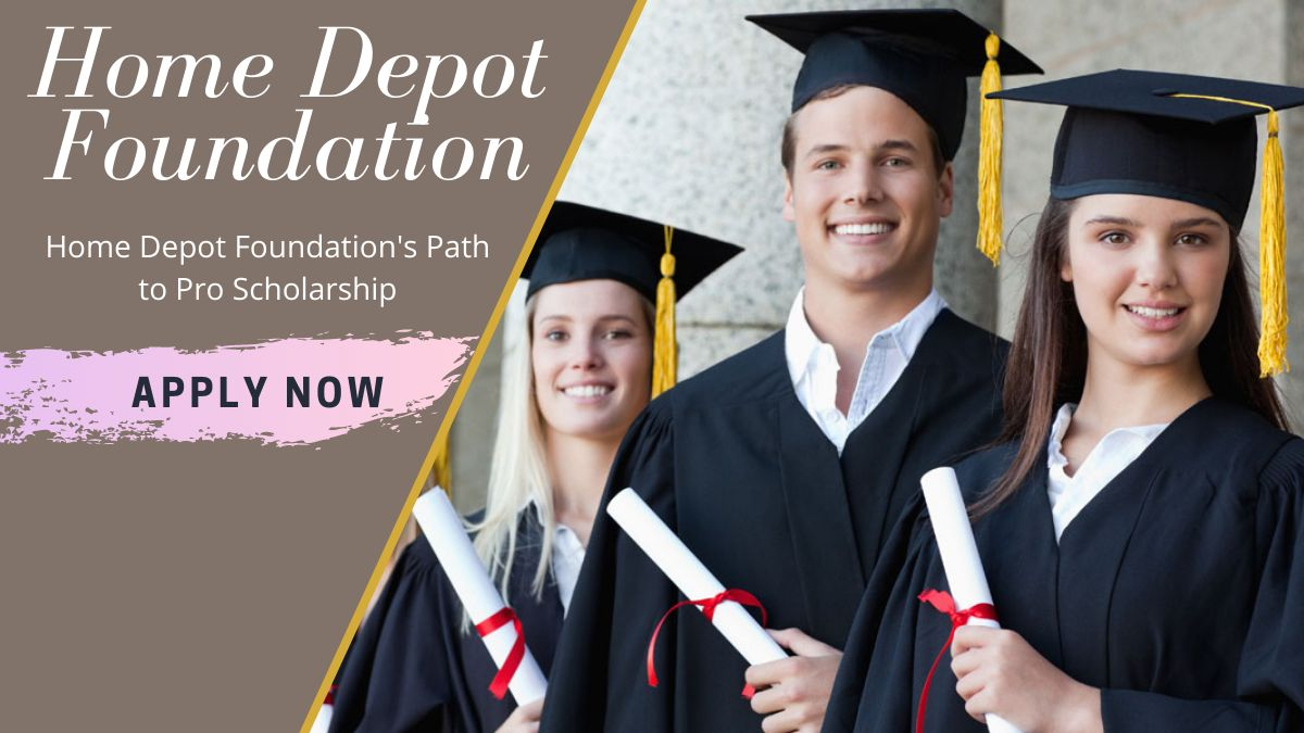 Home Depot Foundation's Path to Pro Scholarship
