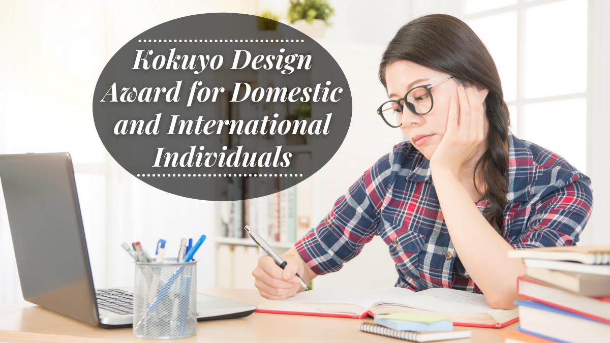 Kokuyo Design Award for Domestic and International Individuals