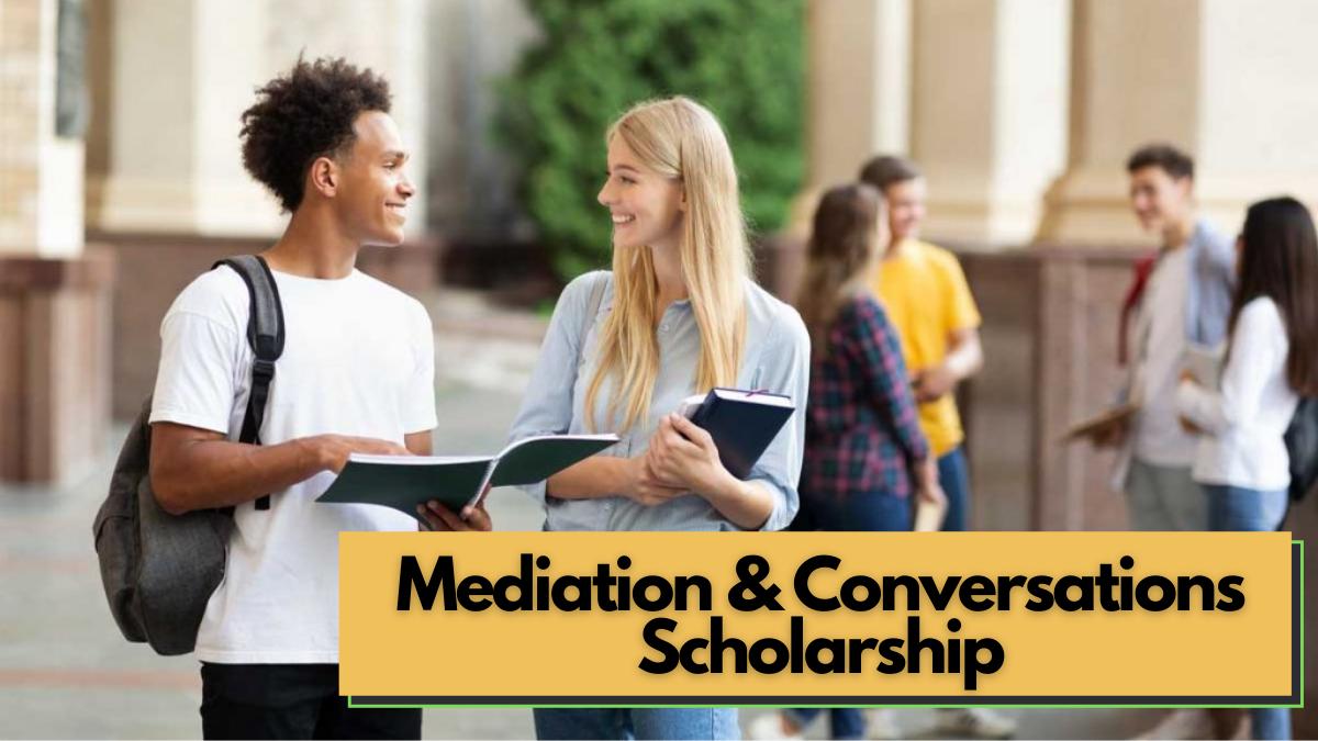 Mediation & Conversations Scholarship