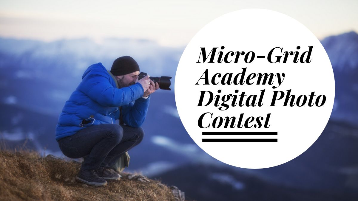 Micro-Grid Academy Digital Photo Contest 2021
