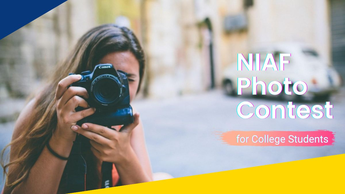NIAF Photo Contest for College Students