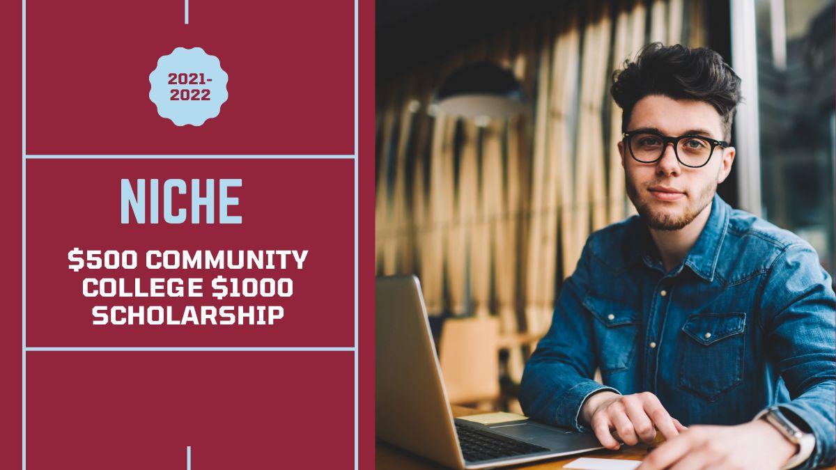 Niche $500 Community College $1000 Scholarship