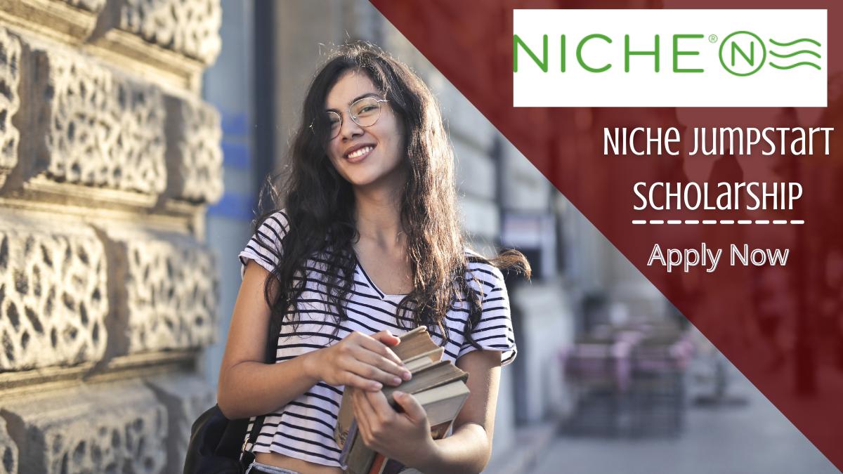 Niche Jumpstart Scholarship