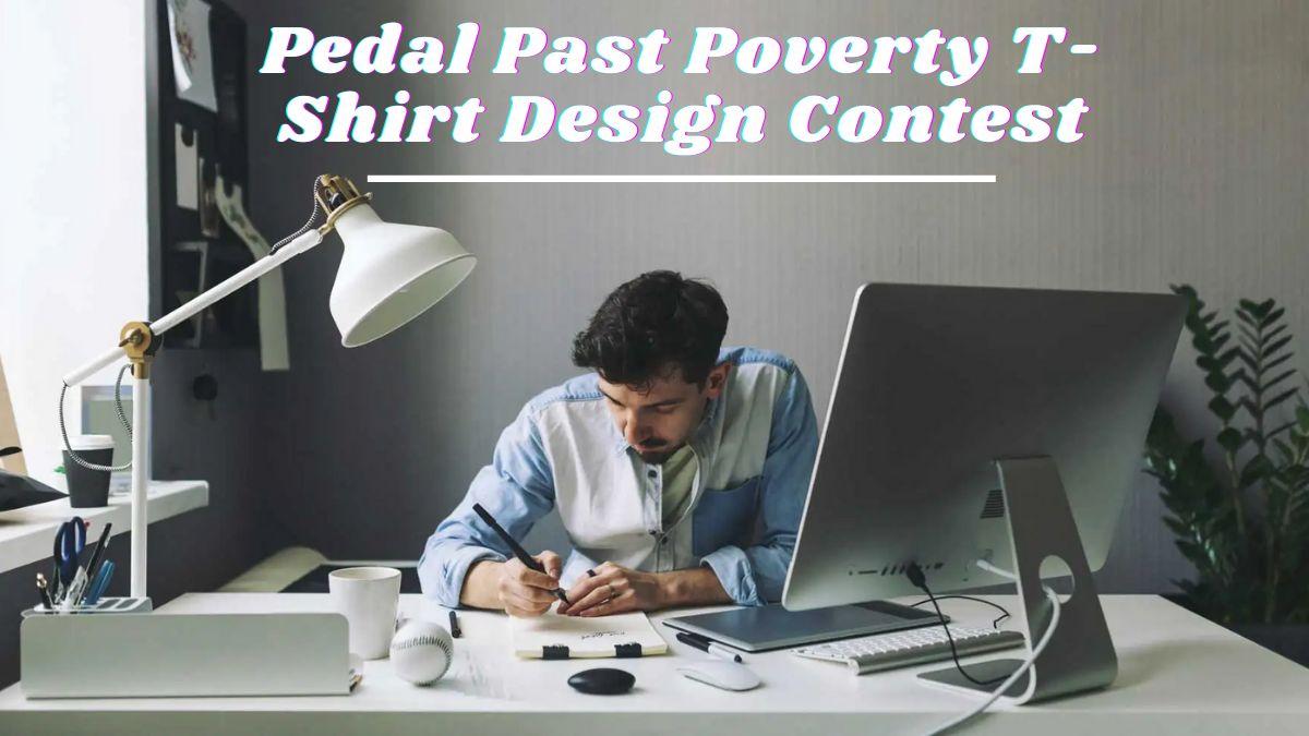 Pedal Past Poverty T-Shirt Design Contest 2022