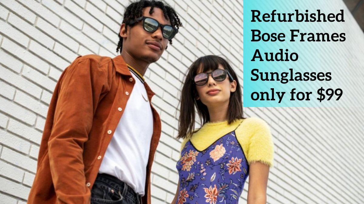 Refurbished Bose Frames Audio Sunglasses only for $99