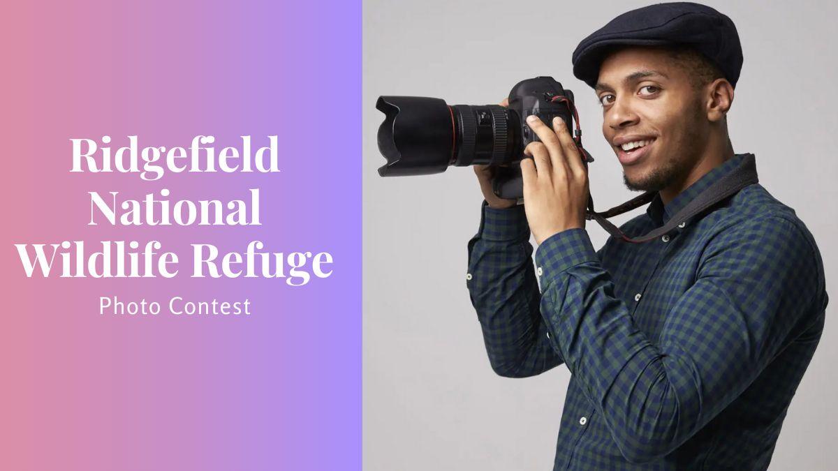 Ridgefield National Wildlife Refuge Photo Contest