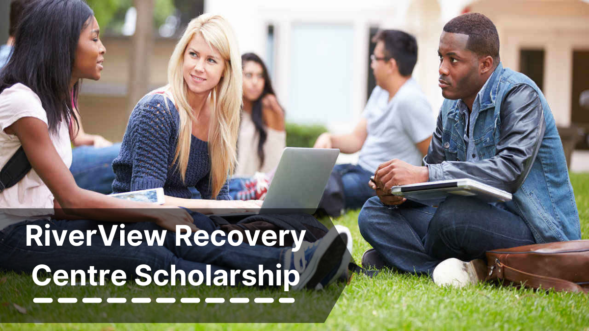 RiverView Recovery Centre Scholarship
