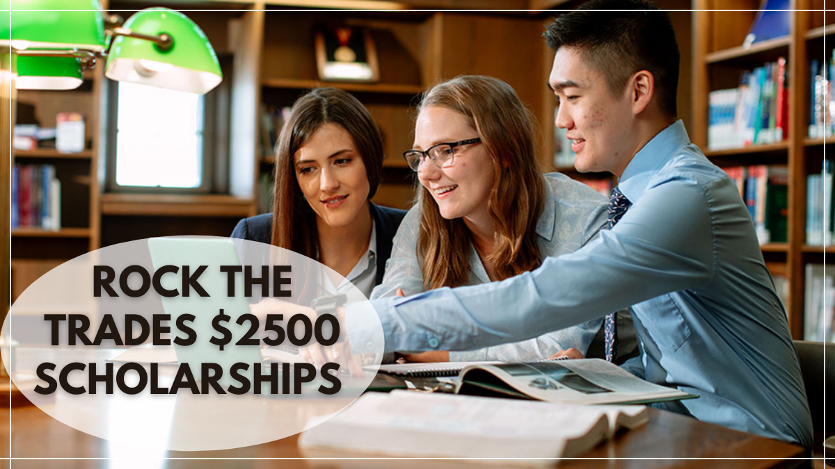 Rock the Trades $2500 Scholarships