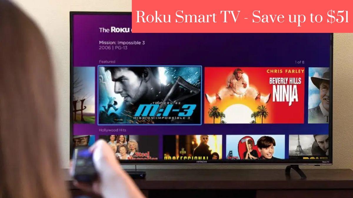 Roku Smart TV - Save up to $51