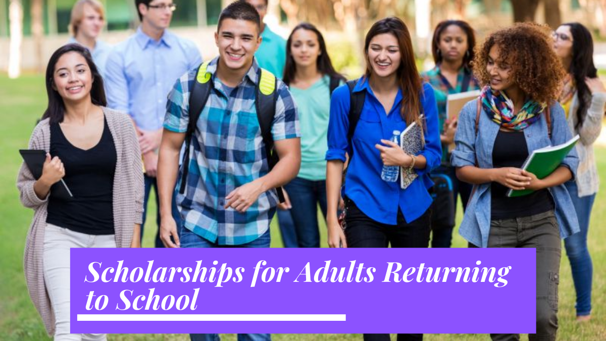 Scholarships for Adults Returning to School