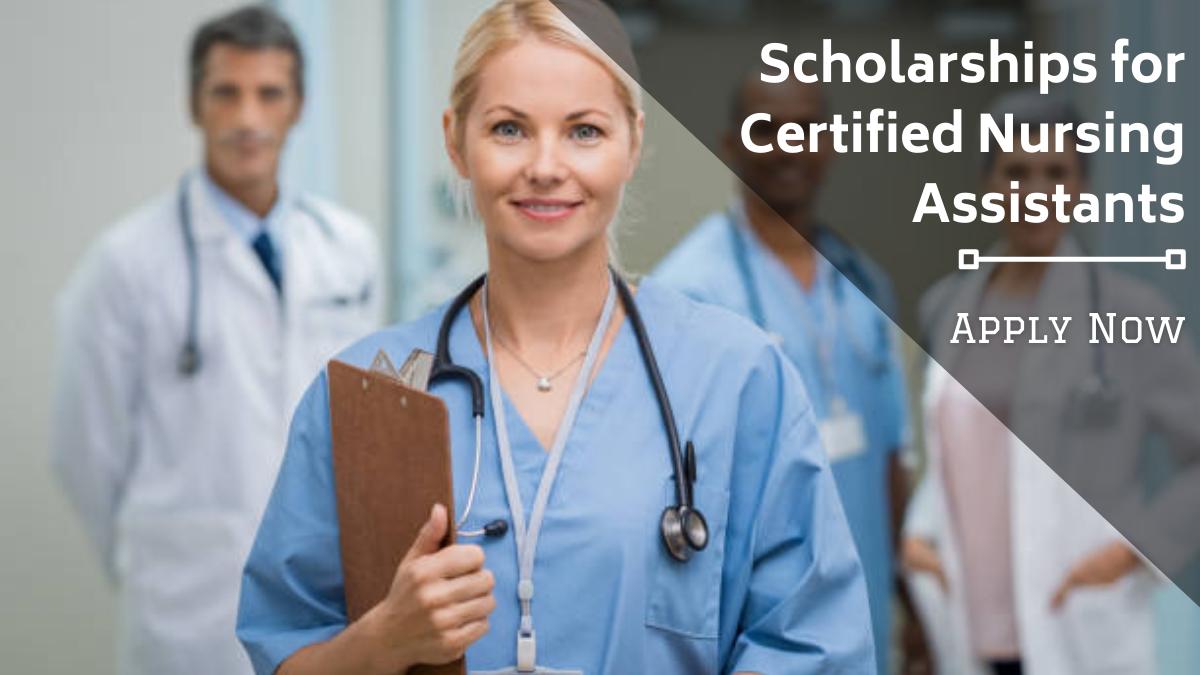 Scholarships for Certified Nursing Assistants