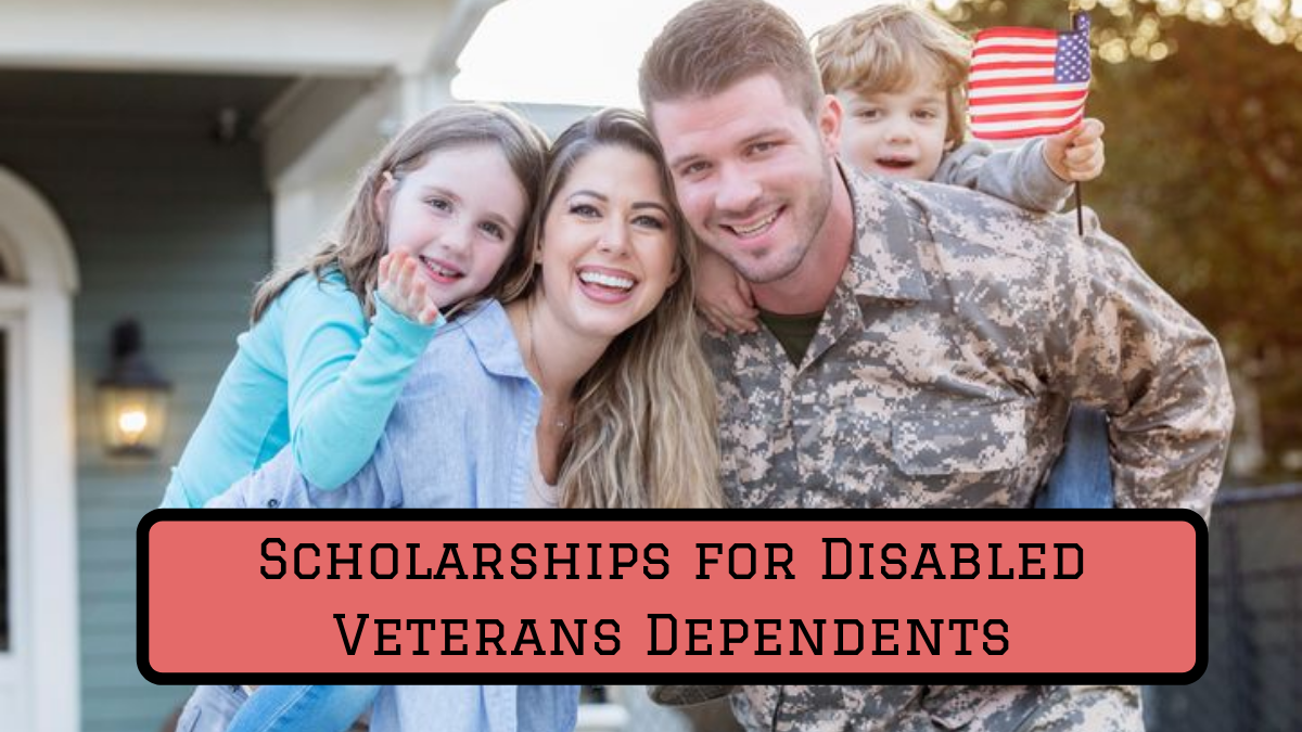 Scholarships for Disabled Veterans Dependents