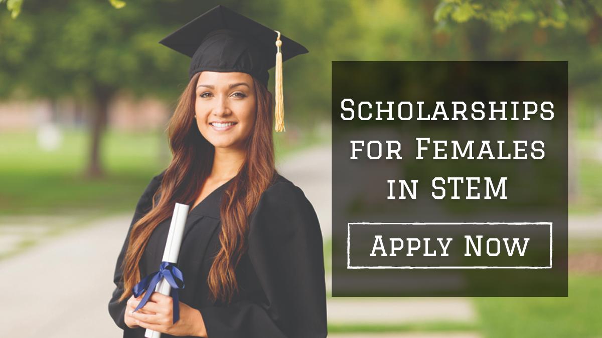 Scholarships for Females in STEM