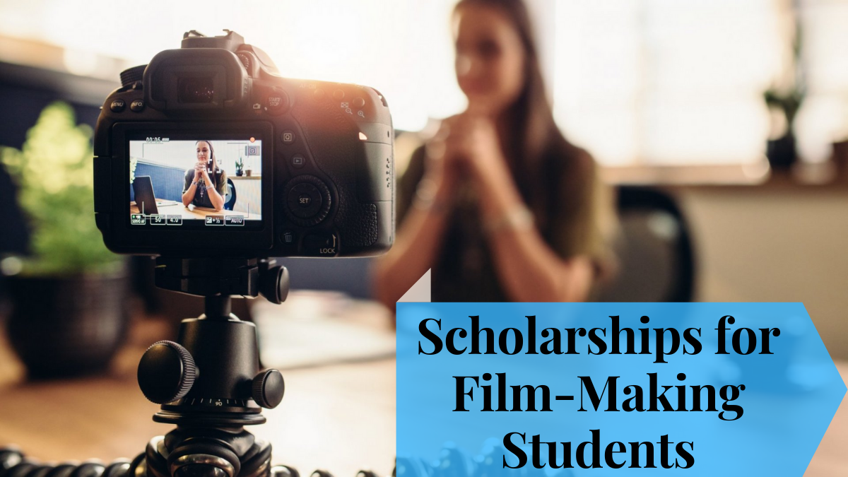 Scholarships for Film-Making Students