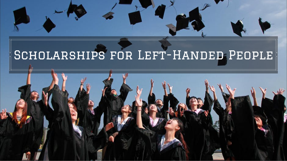 Scholarships for Left-Handed People