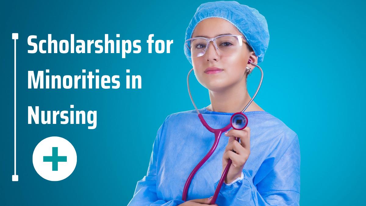 Scholarships for Minorities in Nursing
