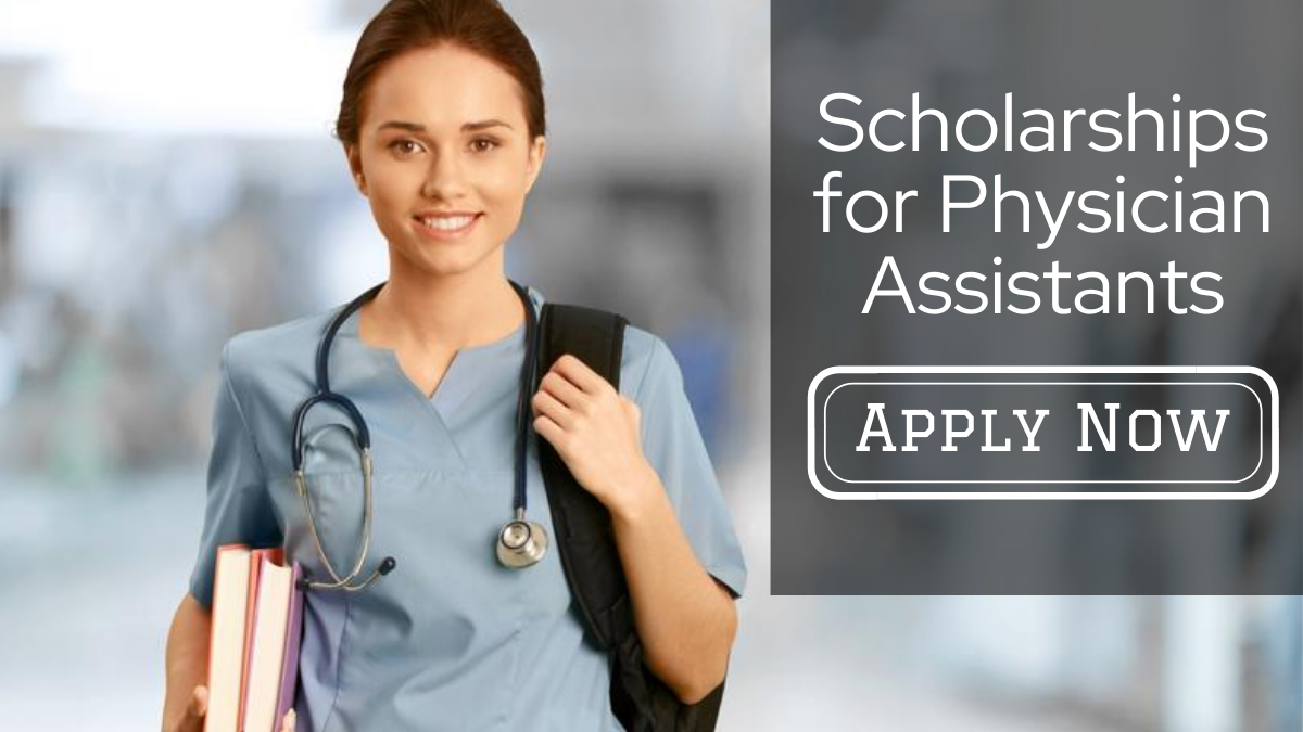 Scholarships for Physician Assistants