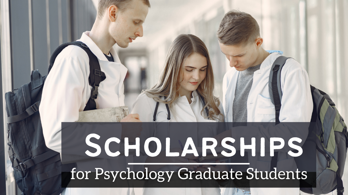 Scholarships for Psychology Graduate Students